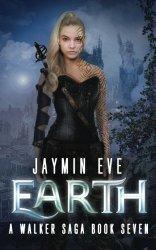 Earth: A Walker Saga Book Seven (Volume 7)