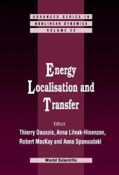 Energy Localisation and Transfer (Advanced Series in Nonlinear Dynamics)