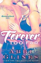 Forever Too Far: A Rosemary Beach Novel (The Rosemary Beach Series)