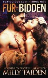Fur-bidden: BBW Paranormal Shape Shifter Romance (Fur-ocious Lust) (Volume 1)