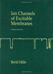 Ion Channels of Excitable Membranes, Third Edition