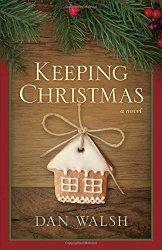 Keeping Christmas: A Novel