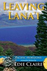 Leaving Lana'i (Pacific Horizons) (Volume 2)