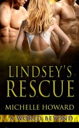 Lindsey's Rescue (A World Beyond) (Volume 3)