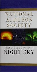 National Audubon Society Field Guide to the Night Sky (National Audubon Society Field Guides)