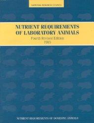 Nutrient Requirements of Laboratory Animals,: Fourth Revised Edition, 1995 (Nutrient Requirements of Domestic Animals)