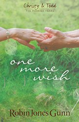 One More Wish (Christy & Todd: the Married Years)