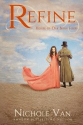 Refine (House of Oak) (Volume 4)
