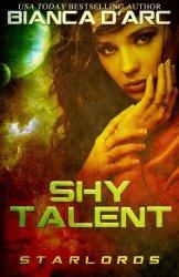 Shy Talent (StarLords) (Volume 3)