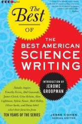 The Best of the Best of American Science Writing (The Best American Science Writing)