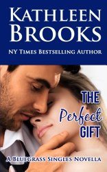 The Perfect Gift (Bluegrass Singles) (Volume 3)