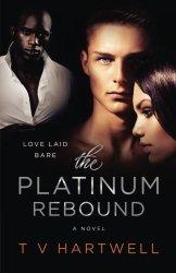 The Platinum Rebound (The Platinum Series ) (Volume 2)