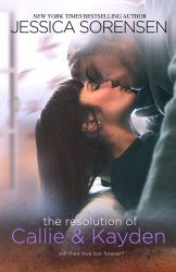 The Resolution of Callie and Kayden (The Coincidence) (Volume 6)