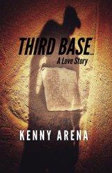 Third Base… A Love Story