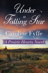 Under a Falling Star (A Prairie Hearts Novel)