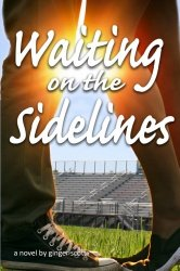 Waiting on the Sidelines (Waiting Series) (Volume 1)
