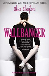 Wallbanger (The Cocktail Series)