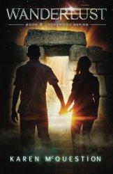 Wanderlust: Book Two of the Edgewood Series (Volume 2)