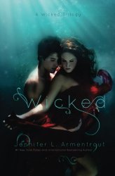 Wicked (A Wicked Trilogy) (Volume 1)