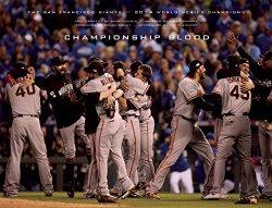 Championship Blood: The 2014 World Series Champion San Francisco Giants