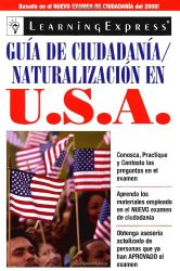 Guia de Ciudadania/Naturalizacion en USA (Spanish Edition)