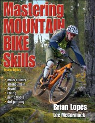 Mastering Mountain Bike Skills – 2nd Edition