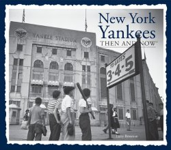 New York Yankees Then and Now (Then & Now Thunder Bay)