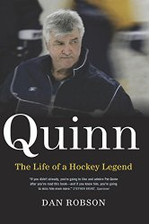 Quinn: The Life of a Hockey Legend
