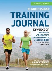 Runner's World Training Journal: A Daily Dose of Motivation, Training Tips & Running Wisdom for Every Kind of Runner–From Fitness Runners to Competitive Racers