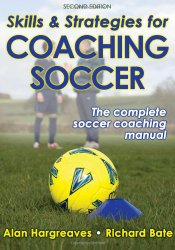 Skills & Strategies for Coaching Soccer – 2nd Edition