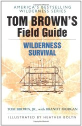 Tom Brown's Field Guide to Wilderness Survival