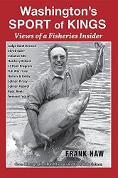 Washington's Sport of Kings: Views of a Fisheries Insider
