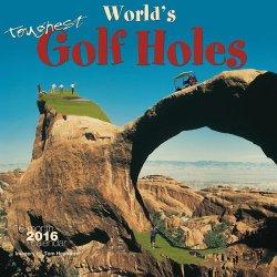 World's Toughest Golf Holes 2016 Square 12×12 Wyman (Multilingual Edition)