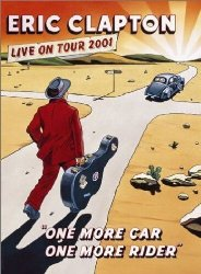 Eric Clapton – One More Car One More Rider
