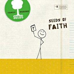 Seeds of Faith 2