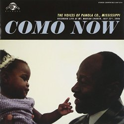 Como Now: The Voices Of Panola Co., Mississippi