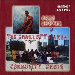 Greg Hoover & The Charlotte Area Community Choir