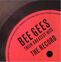 The Bee Gees – Their Greatest Hits: The Record
