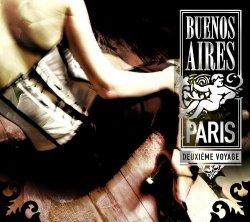 Buenos Aires: Paris – Deuxieme