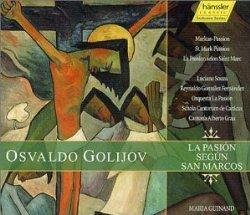 Golijov: La Pasion Segun San Marcos (St. Mark Passion)