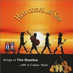 Here comes…el Son – Songs of The Beatles with a Cuban TWIST
