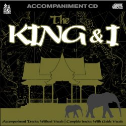 Sing The Broadway Musical The King & I (Accompaniment CD)