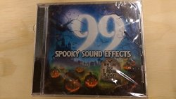 99 Spooky Sound Effects: Over 1 Hour Of Scary Sounds