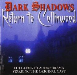 Dark Shadows: Return to Collinwood