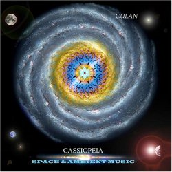 """Gulan """"Cassiopeia"""". Ambient & Space music"""