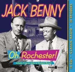 Jack Benny: Oh Rochester (Old time radio)