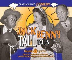Jack Benny Tale Talls (Old Time Radio)