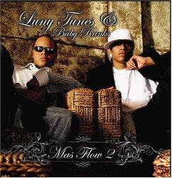 Luny Tunes & Baby Ranks: Mas Flow 2