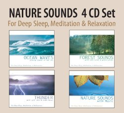 NATURE SOUNDS 4 CD Set – Ocean Waves, Forest Sounds, Thunder, Nature Sounds with Music for Deep Sleep, Meditation, & Relaxation