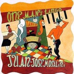 One Man's Tango: Best of Mosalini